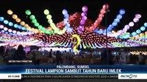 Keseruan Festival Lampion Sriwijaya di Palembang Jelang Tahun Baru Imlek