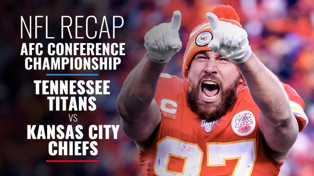 AFC Conference Championship:  Tennessee Titans vs Kansas City Chiefs