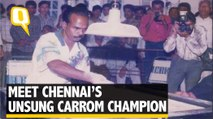 Meet Chennai's Unsung Hero: A World Carrom Champion | The Quint