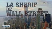 La Sherif de Wall Street - Docunews