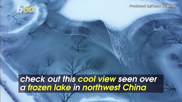 Amazing Video of Frozen Lake in China Looks Like Something in a Kaleidoscope