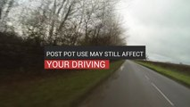 Post Pot Use May Still Affect Your Driving