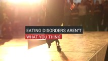Eating Disorders Aren't What You Think