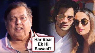 David Dhawan ANGRY REACTION When Asked About Varun Dhawan Natasha Dalal Wedding