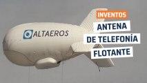 [CH] Torre de telefonía flotante con 15 veces más cobertura