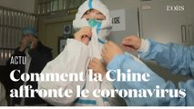 Comment la Chine affronte le coronavirus