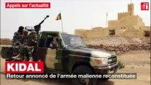 Kidal : retour annoncé de l'armée malienne reconstituée