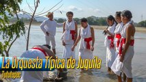 La Orquesta Típica de Juquila - Tututepec