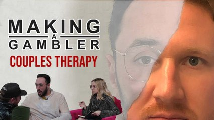 Making A Gambler - Couples Therapy