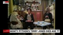 Monty Python star Terry Jones dies aged 77