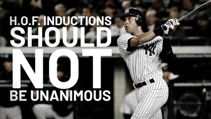 Derek Jeter's Induction Should NOT Be Unanimous