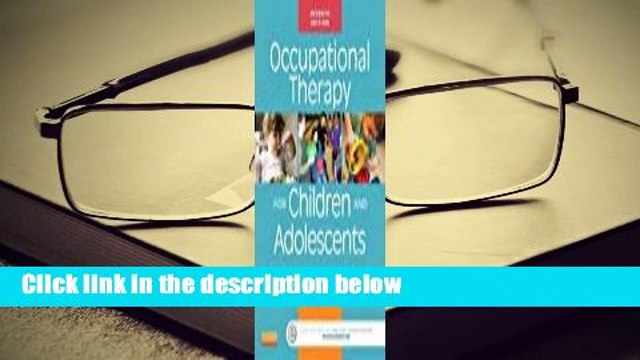 About For Books  Occupational Therapy for Children and Adolescents  For Kindle