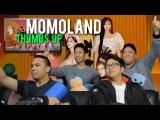 """모모랜드 MOMOLAND deliver a """"THUMBS UP"""" (MV Reaction)"""