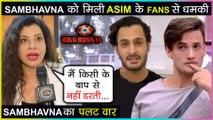 Sambhavna Seth SLAMS Asim Riaz's Fans For Insulting Siddharth Shukla   Bigg Boss 13