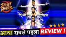 Here Is The First Review Of Varun Dhawan And Sharddha Kapoor's Street Dancer 3D!
