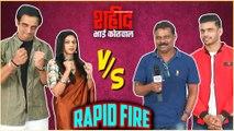 Shahid Bhai Kotwal  Rapid Fire with movie team  Upcoming Marathi Movie 2020