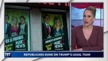 Republicans DUNK On Trump's Legal Team