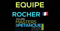 Masters de Pétanque 2020 : L'équipe ROCHER, celle qu'on ne présente plus