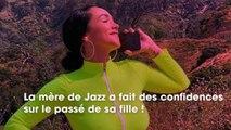 Jazz (JLC Family) : sa mère se confie sur son passé d'ado rebelle