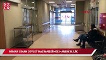 Mimar Sinan Devlet Hastanesi'nde hareketlilik