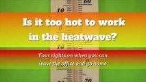 Heatwave - Is It Too Hot to Work in the Heatwave