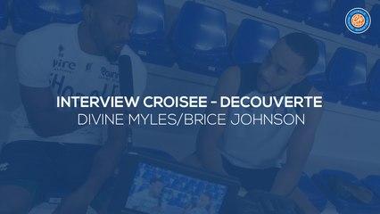 2019/20 Interview croisée découverte - Brice Johnson/Divine Myles