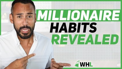 The Tried and True Habits of Millionaires