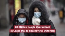 The Coronavirus Outbreak Is Being Quarantined