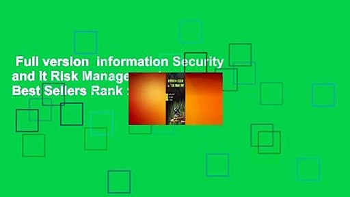 Full version  Information Security and It Risk Management  Best Sellers Rank : #1