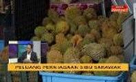 Cerita Sebalik Berita: Peluang perniagaan Sibu Sarawak