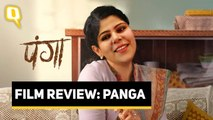 Panga Film Review | Rj Stutee Review Kangana Ranaut's Panga | The Quint