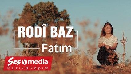 Rodî Baz - Fatim - [Official Video 2019 © SesMedia]