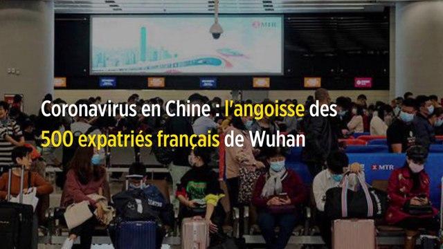 Coronavirus en Chine : l'angoisse des 500 expatriés français de Wuhan