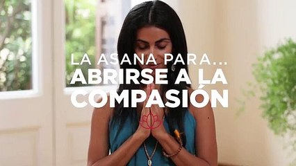 Asana para abrirse a la compasión Yoga con Or Haleluiya 1x01