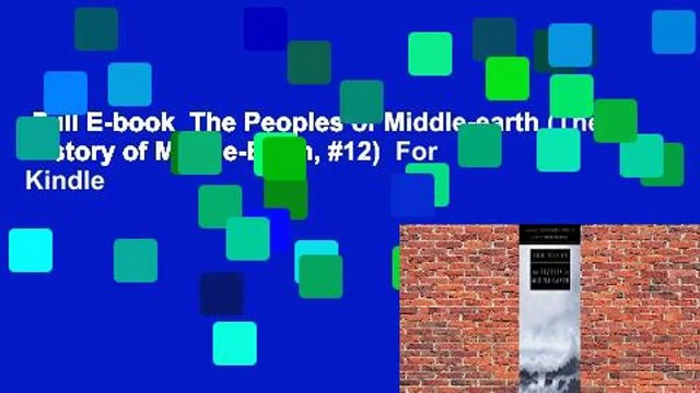 Full E-book  The Peoples of Middle-earth (The History of Middle-Earth, #12)  For Kindle