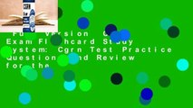 Full Version  Cgrn Exam Flashcard Study System: Cgrn Test Practice Questions and Review for the