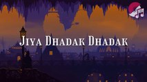 Sunny Hindustani - Jiya Dhadak Dhadak Jaye Lyrics -Nusrat Fateh Ali Khan- Indian Idol 11 2020