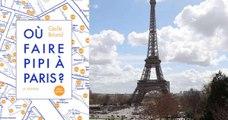Où faire pipi à Paris ? Ce livre qui pourrait bien sauver beaucoup de touristes