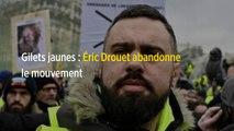 Gilets jaunes : Éric Drouet abandonne le mouvement