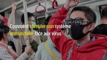 Comment stimuler son système immunitaire face aux virus