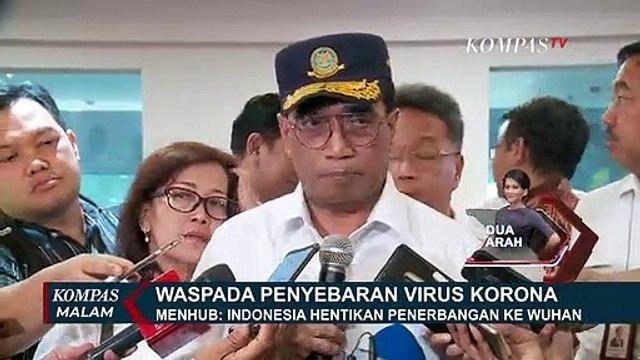 Menhub: Indonesia Hentikan Penerbangan ke Wuhan