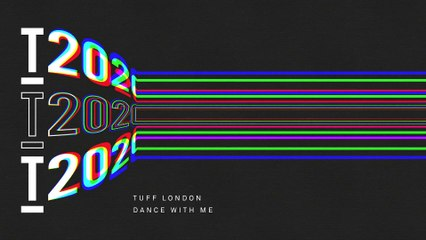 Tuff London - Dance With Me (Extended Mix)