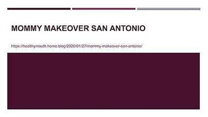 Mommy Makeover San Antonio