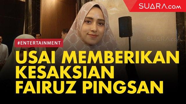 Usai Memberikan Kesaksian Sidang Ikan Asin, Fairuz A Rafiq Pingsan
