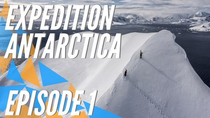 Expedition Antarctica - EP01 Off to a new journey
