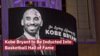 Kobe Bryant Will Be In The Naismith Memorial Basketball Hall of Fame