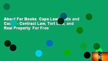 About For Books  Cape Law  Texts and Cases - Contract Law, Tort Law, and Real Property  For Free