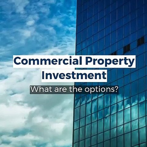 Commercial Property Investment - What Are The Options