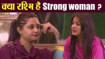 Bigg Boss 13; Rashami Desai ने खुद को बताया Strong Woman |FilmiBeat