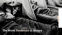 The Worst Pandemics in History